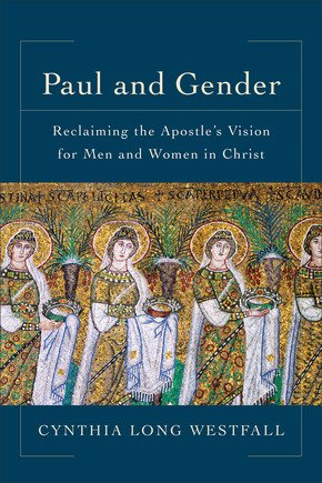 Paul And Gender By Cynthia Westfall